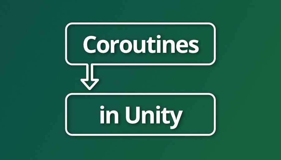 Coroutines in Unity